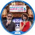 ミュージックステーション Super Live 2013 BDラベル