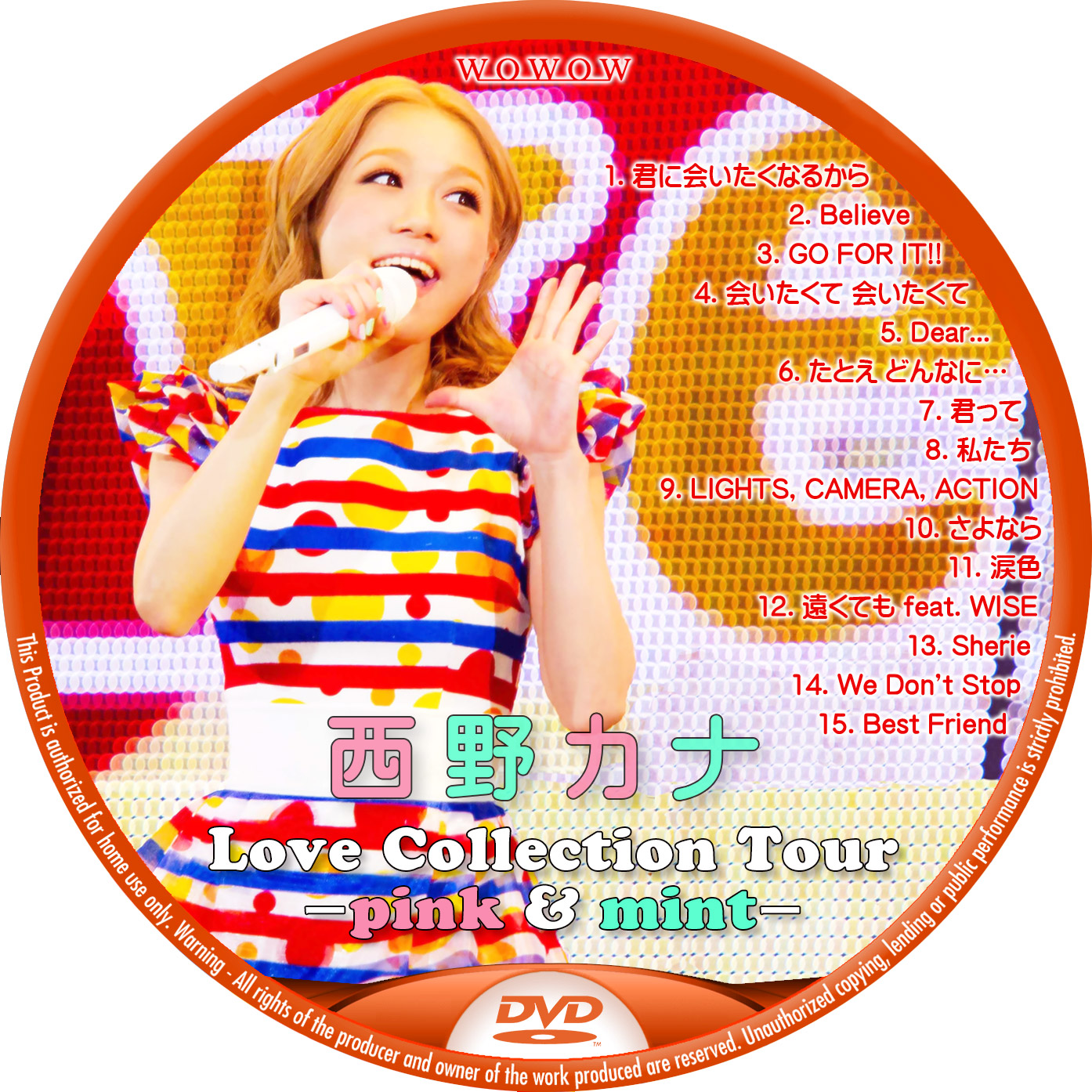 西野カナ Love Collection Tour 2014 DVDラベル