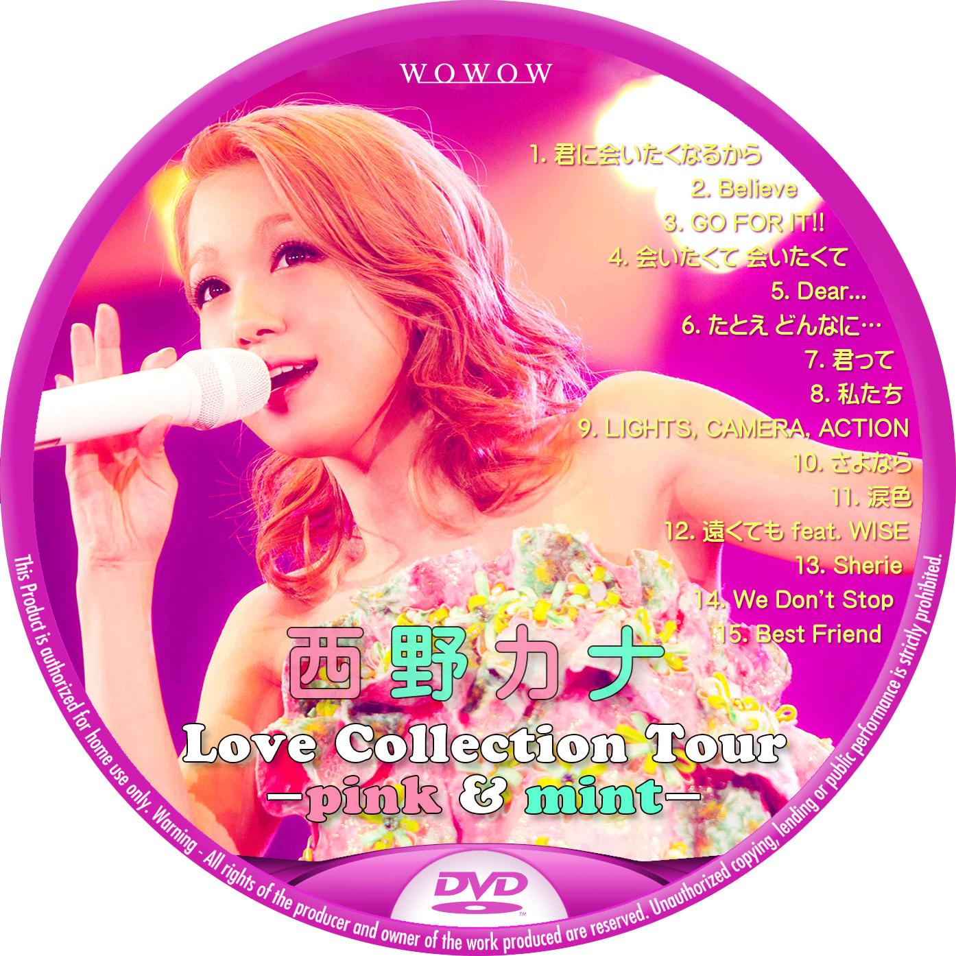 西野カナ WOWOW 2014 DVDラベル