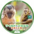 BBC2014 WOWOW ワイルドブラジル フサオマキザル BD Blu-rayラベル